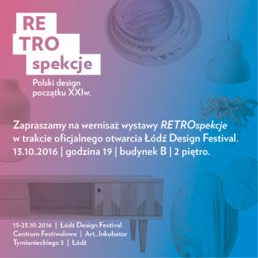 RETROspekcje. Polski design początku XXIw.